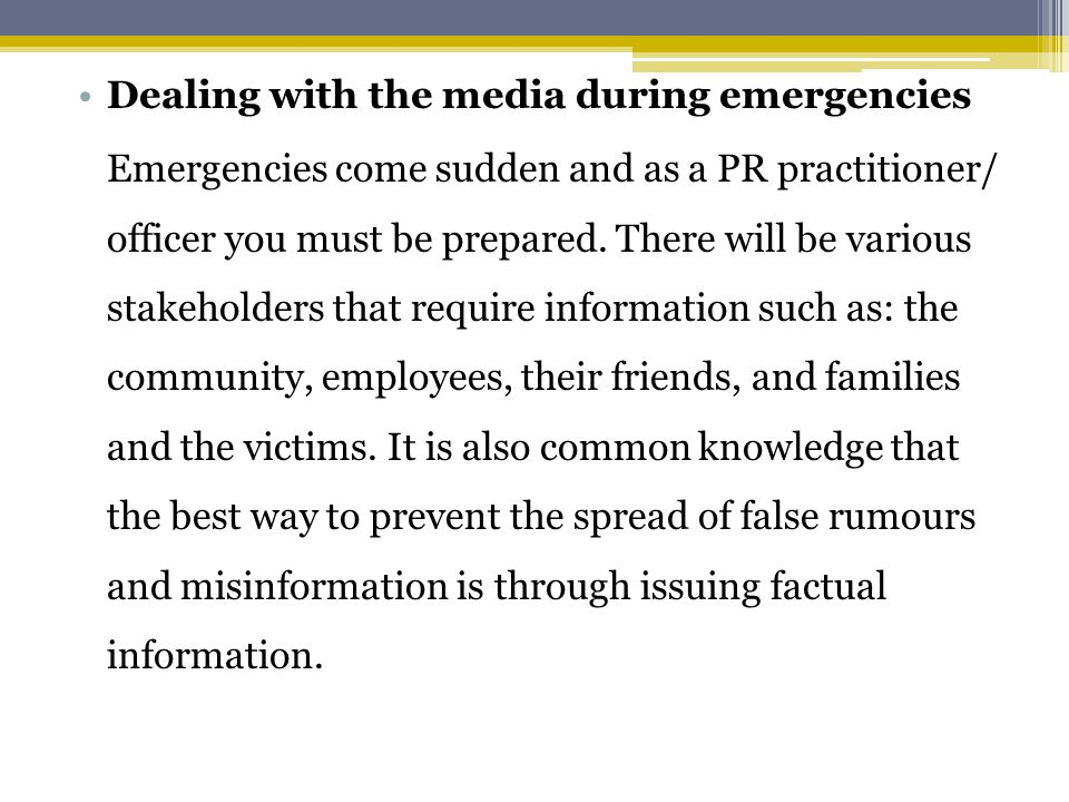 Dealing with the media during emergencies