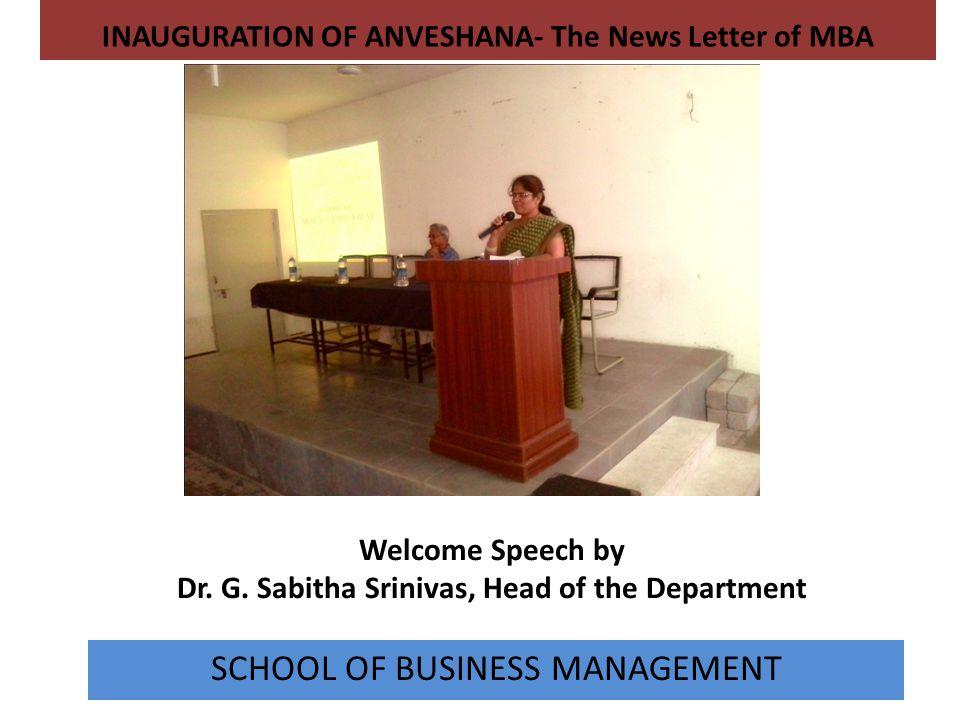 Welcome Speech by Dr. G. Sabitha Srinivas, Head of the Department