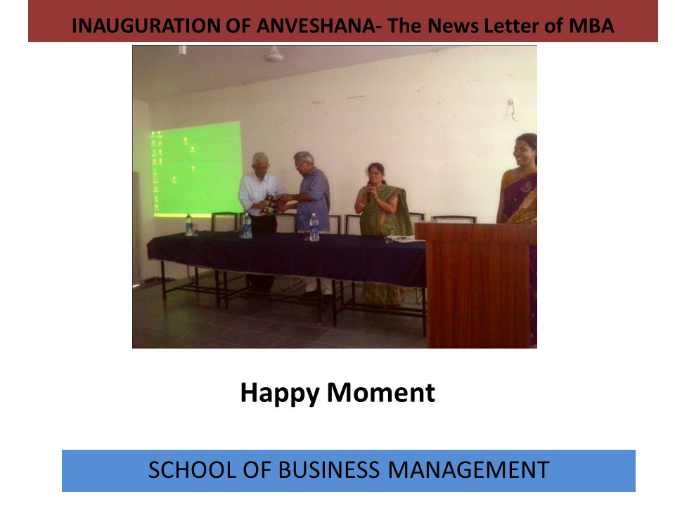 INAUGURATION OF ANVESHANA- The News Letter of MBA