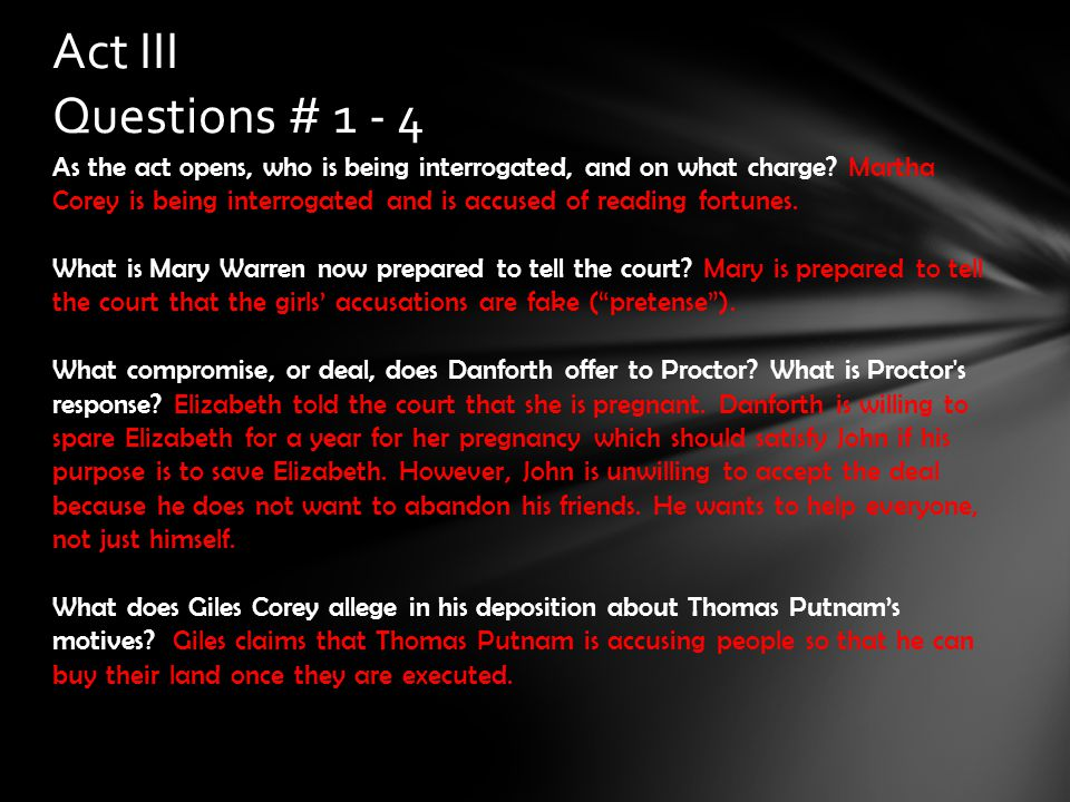 Act III Questions # 1 - 4