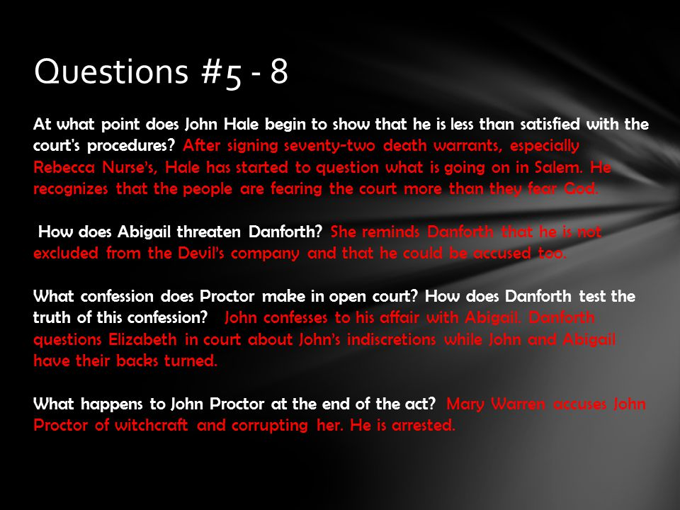 Questions #5 - 8