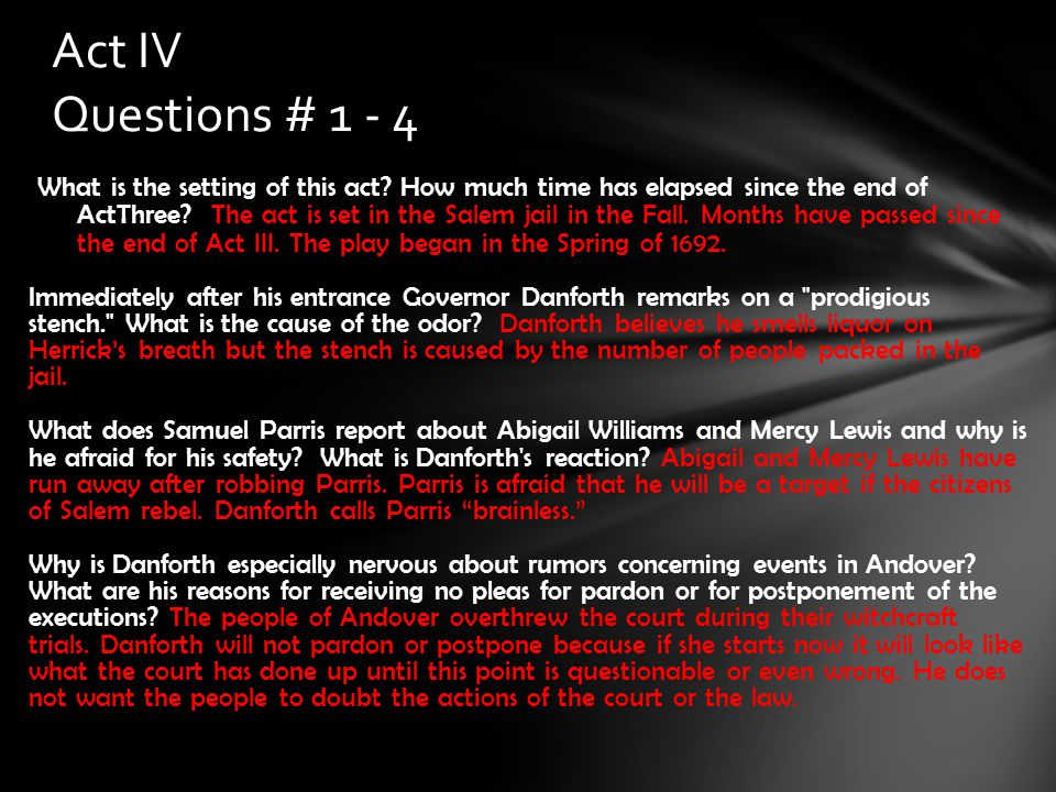 Act IV Questions # 1 - 4