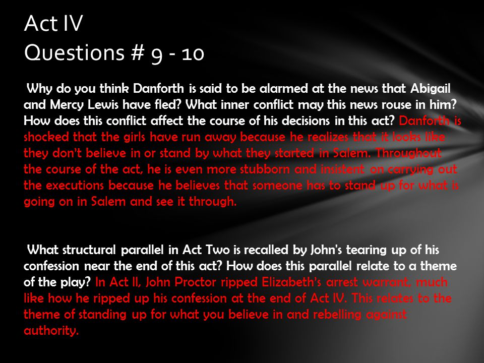 Act IV Questions # 9 - 10