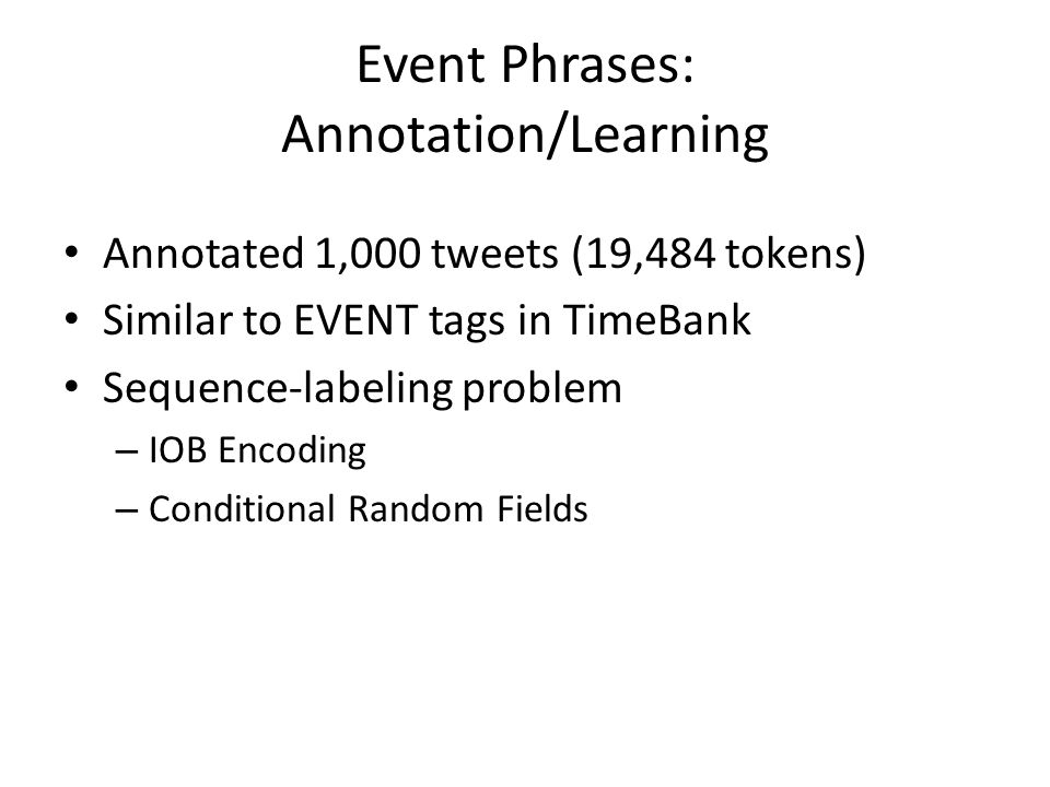 Event Phrases: Annotation/Learning