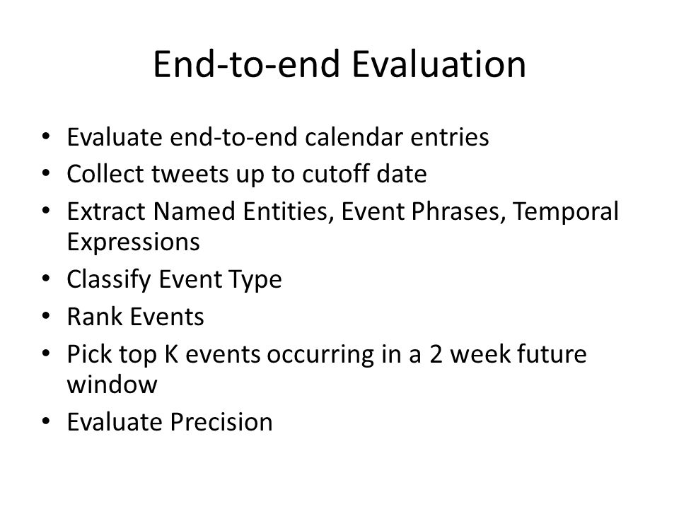 End-to-end Evaluation