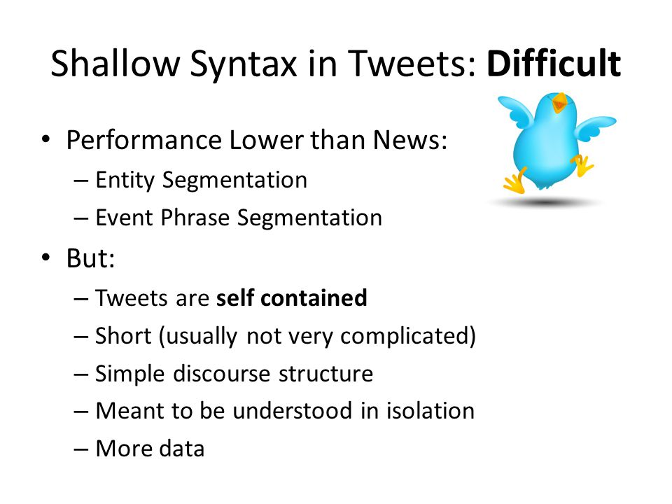 Shallow Syntax in Tweets: Difficult