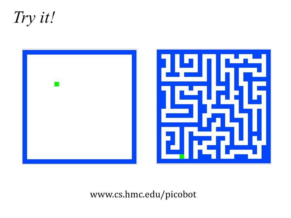 Try it! www.cs.hmc.edu/picobot