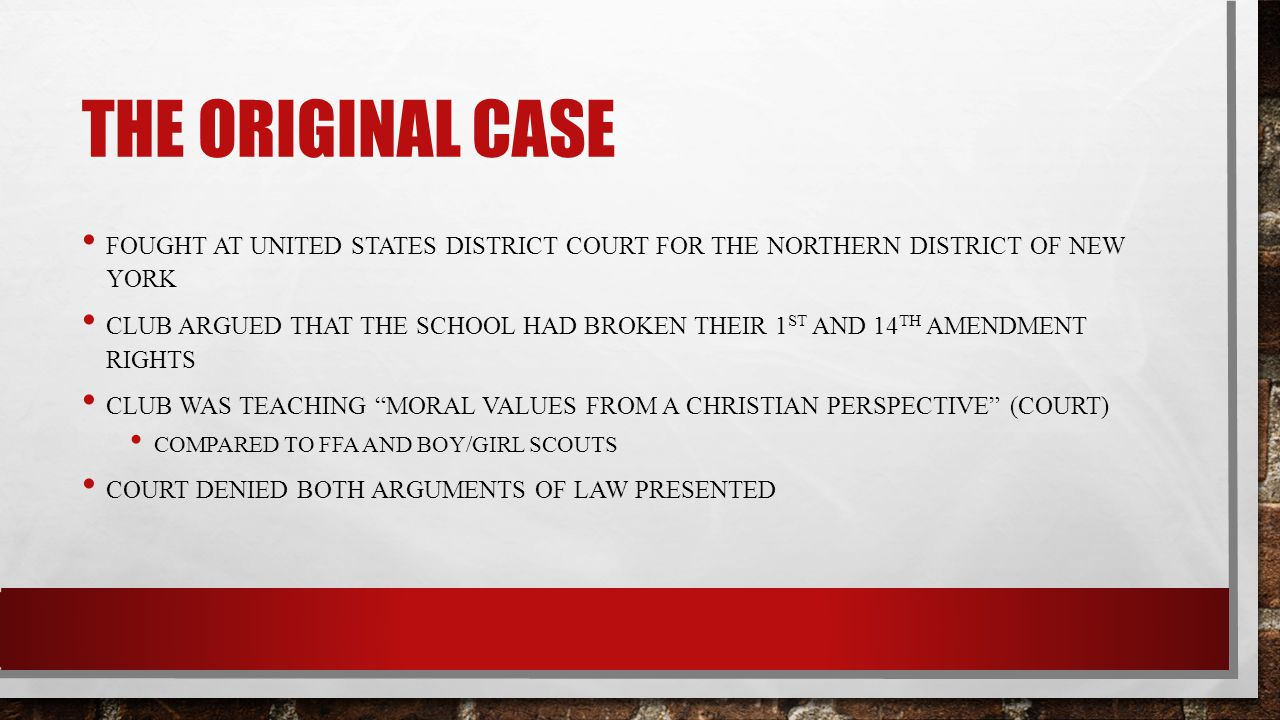The original case Fought at United States District Court for the Northern District of New York.