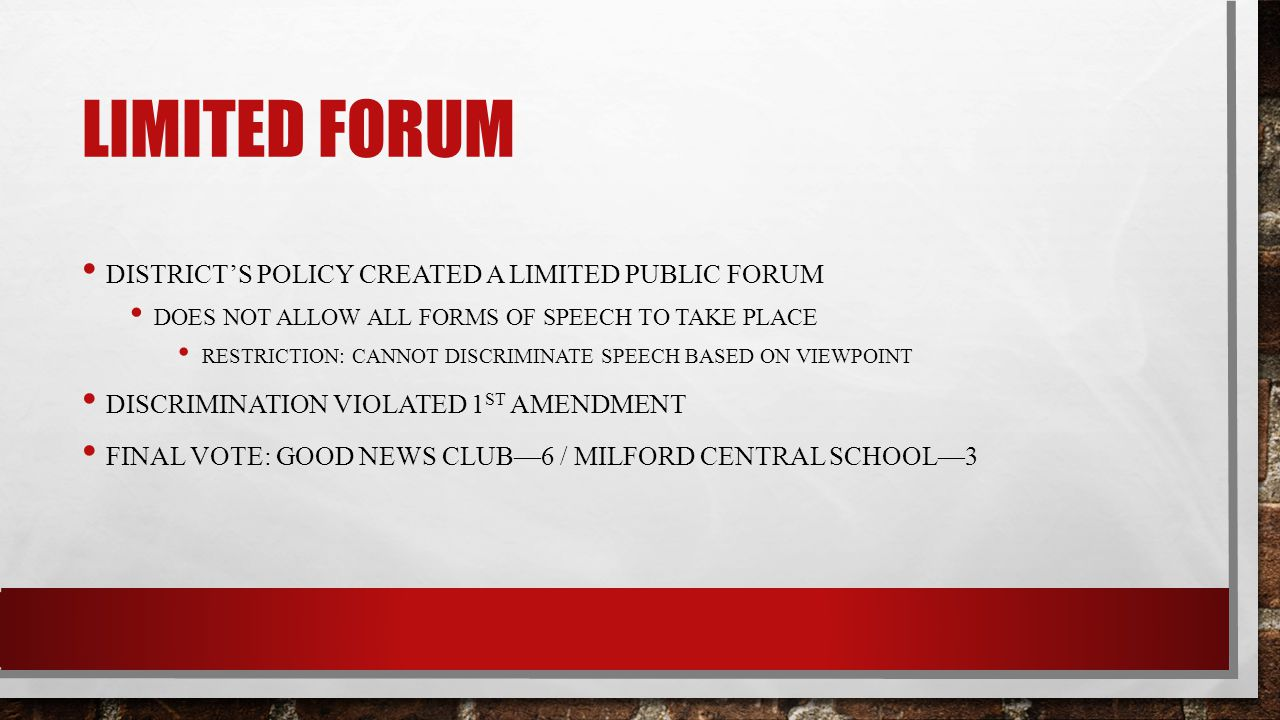 Limited Forum District's policy created a limited public forum