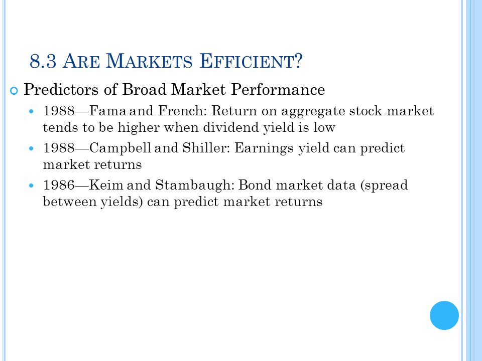 8.3 Are Markets Efficient Predictors of Broad Market Performance
