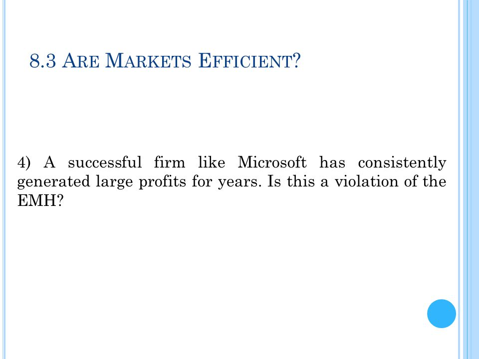 8.3 Are Markets Efficient.