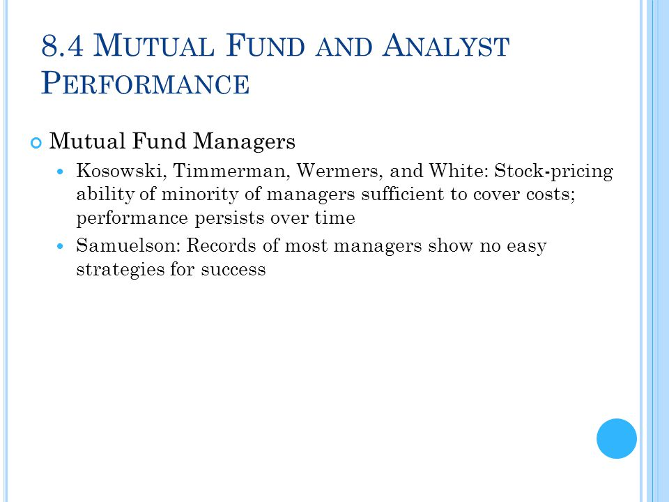 8.4 Mutual Fund and Analyst Performance