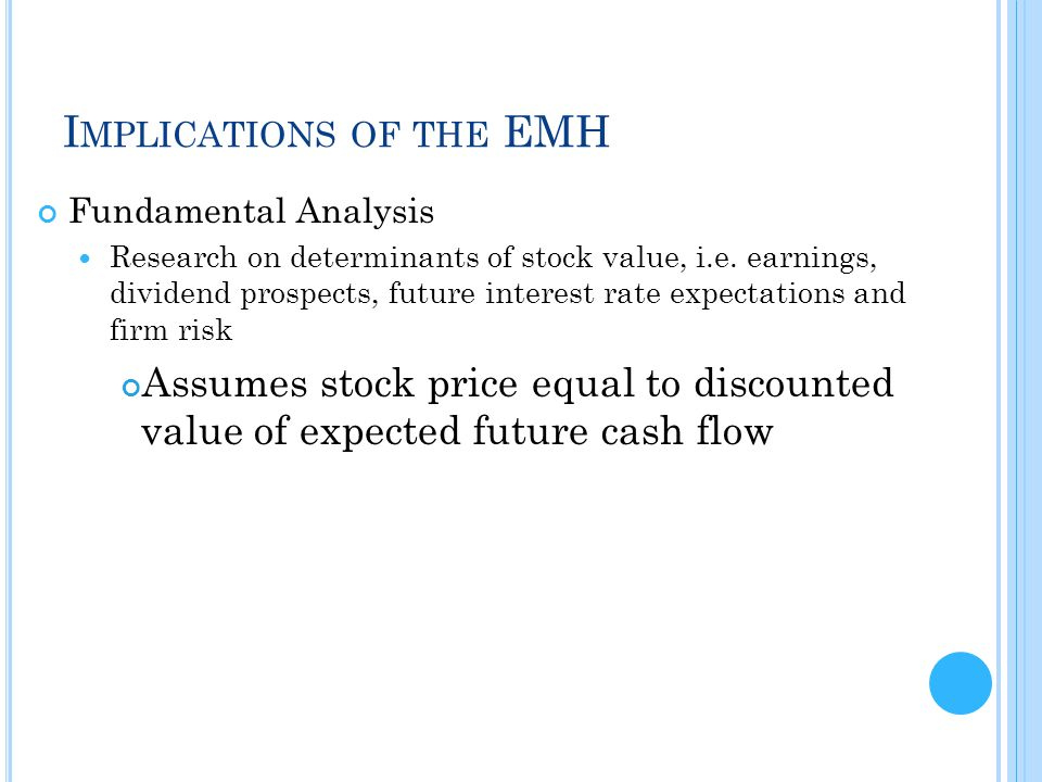 Implications of the EMH