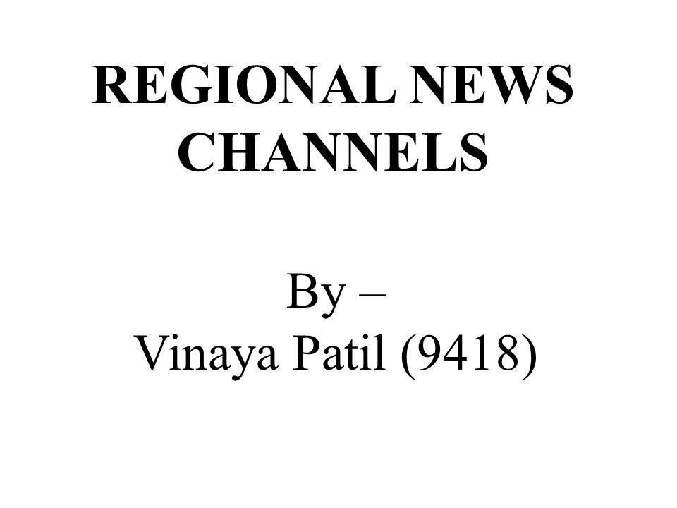 REGIONAL NEWS CHANNELS