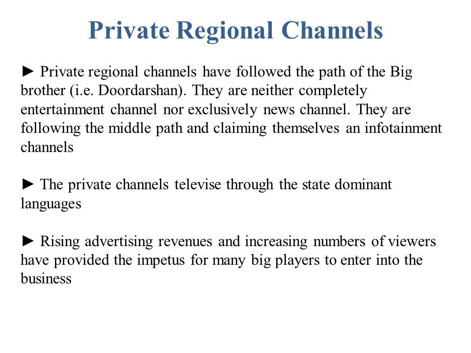 Private Regional Channels