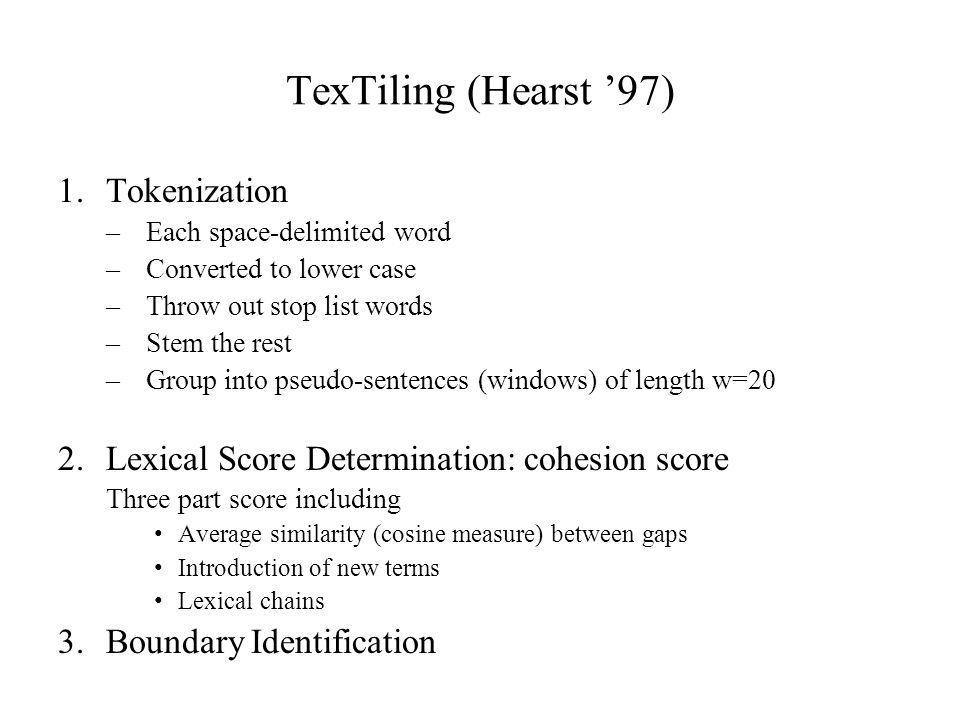 TexTiling (Hearst '97) Tokenization