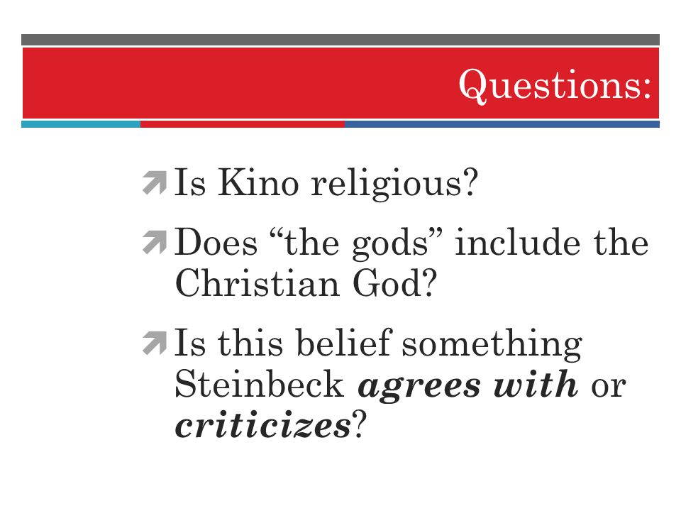 Questions: Is Kino religious