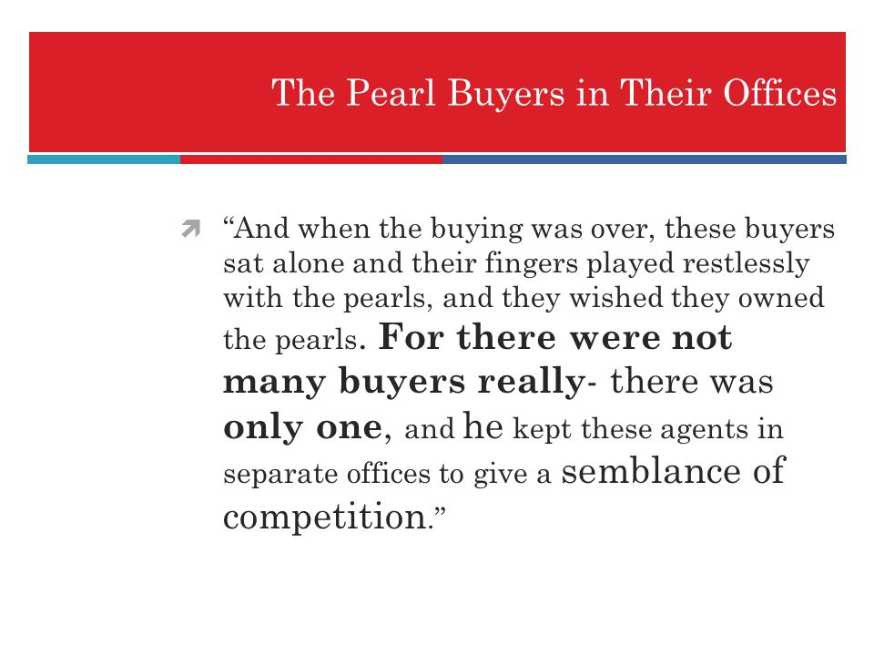 The Pearl Buyers in Their Offices