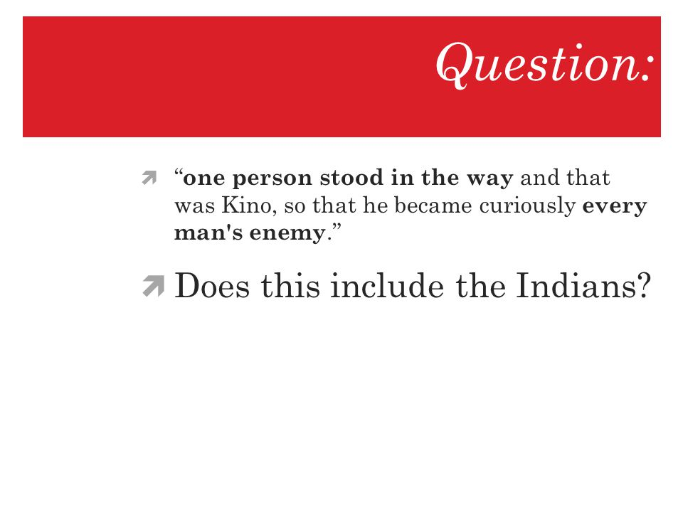 Question: Does this include the Indians