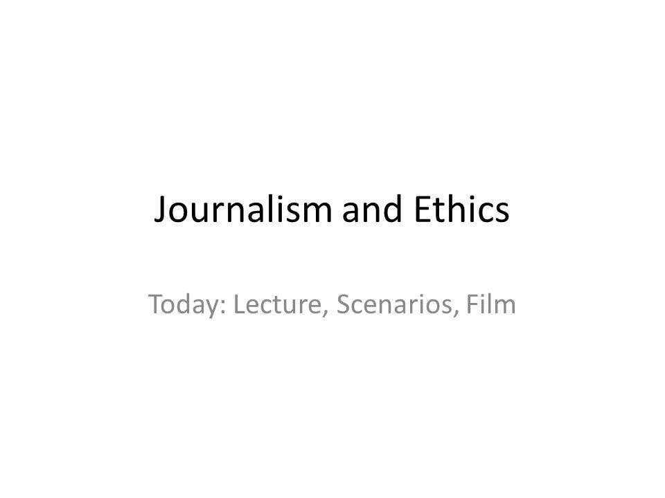 Today: Lecture, Scenarios, Film