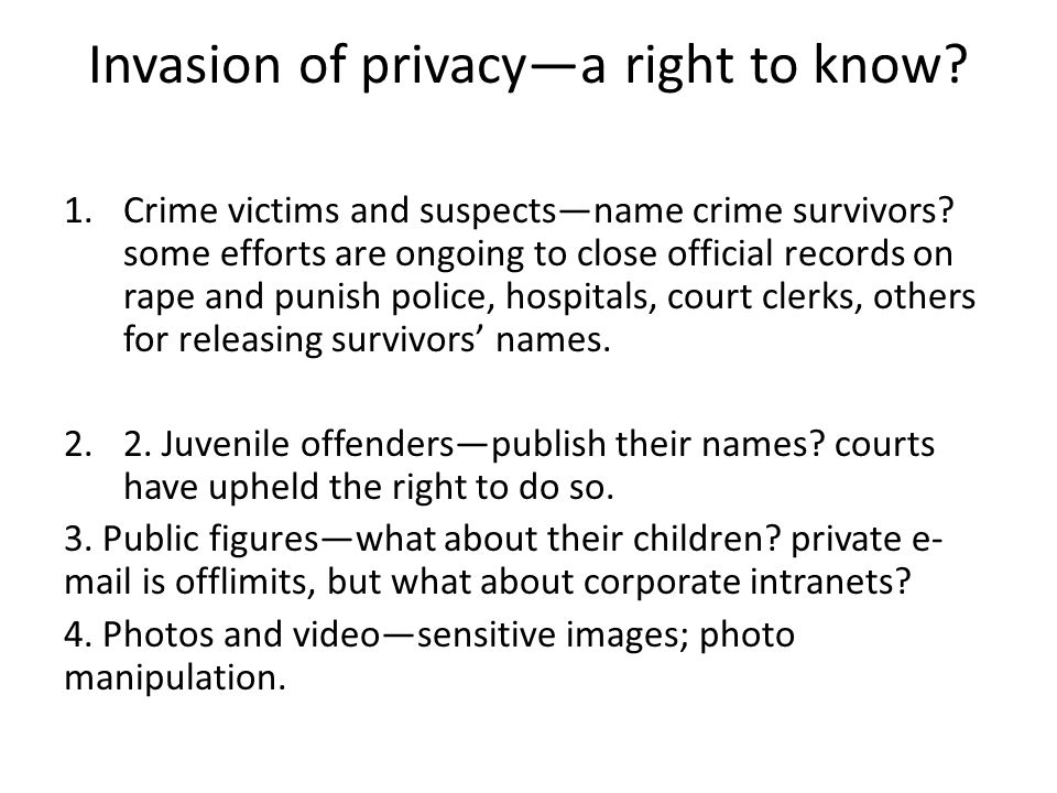 Invasion of privacy—a right to know