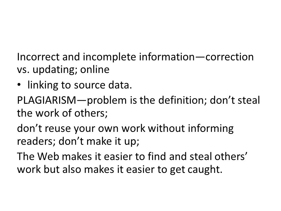 Incorrect and incomplete information—correction vs. updating; online