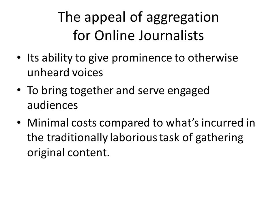 The appeal of aggregation for Online Journalists