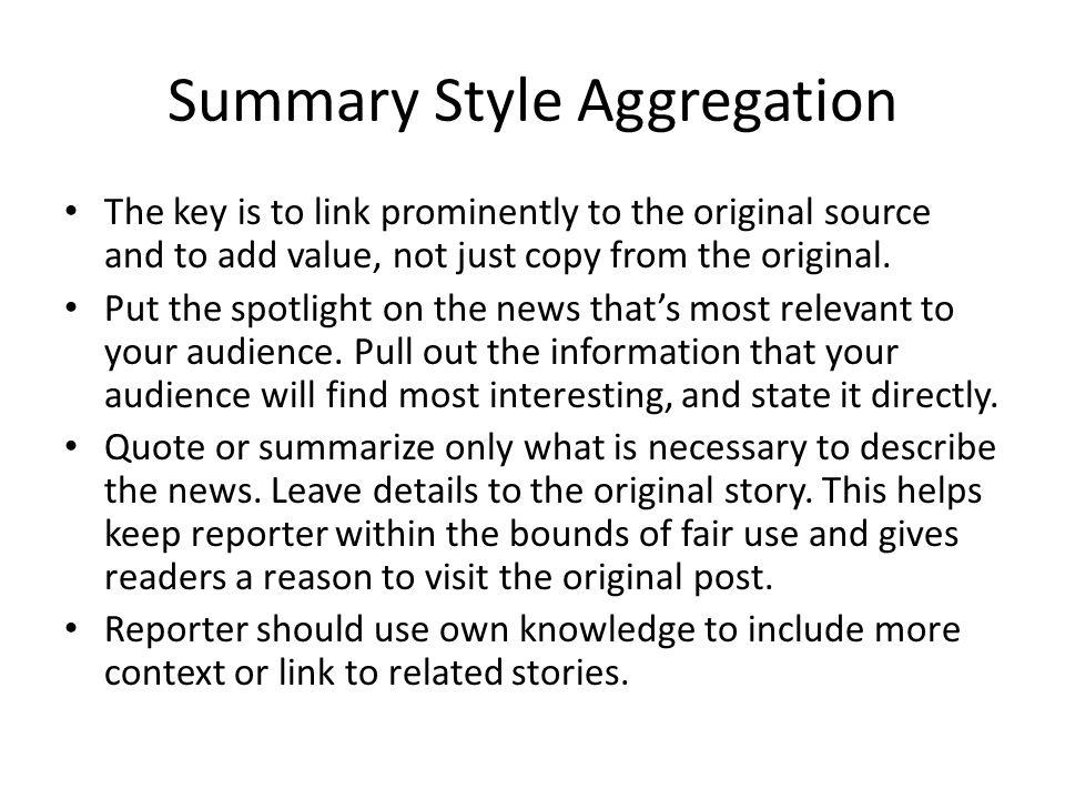 Summary Style Aggregation