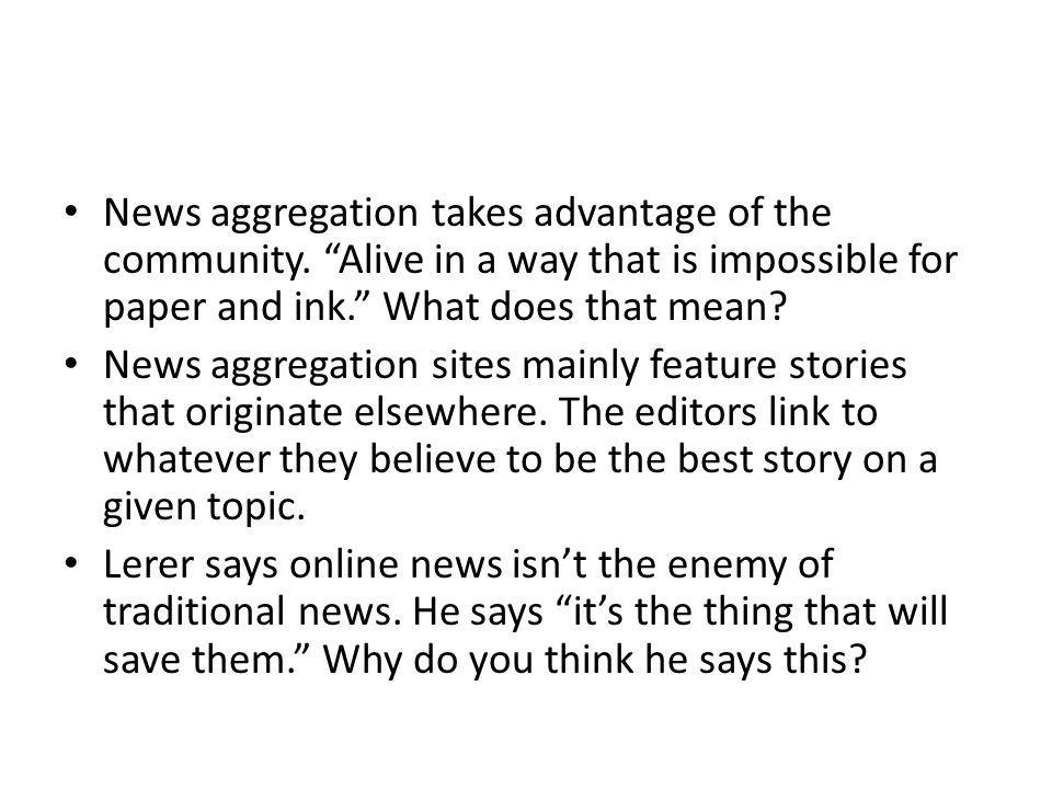 News aggregation takes advantage of the community