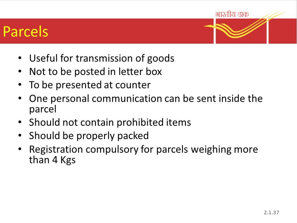Parcels Useful for transmission of goods