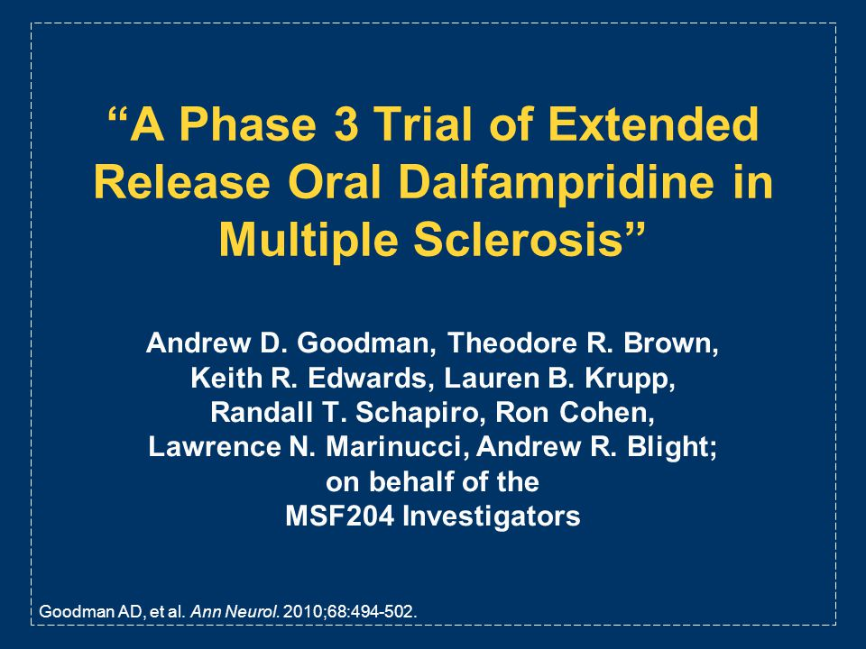 A Phase 3 Trial of Extended Release Oral Dalfampridine in Multiple Sclerosis