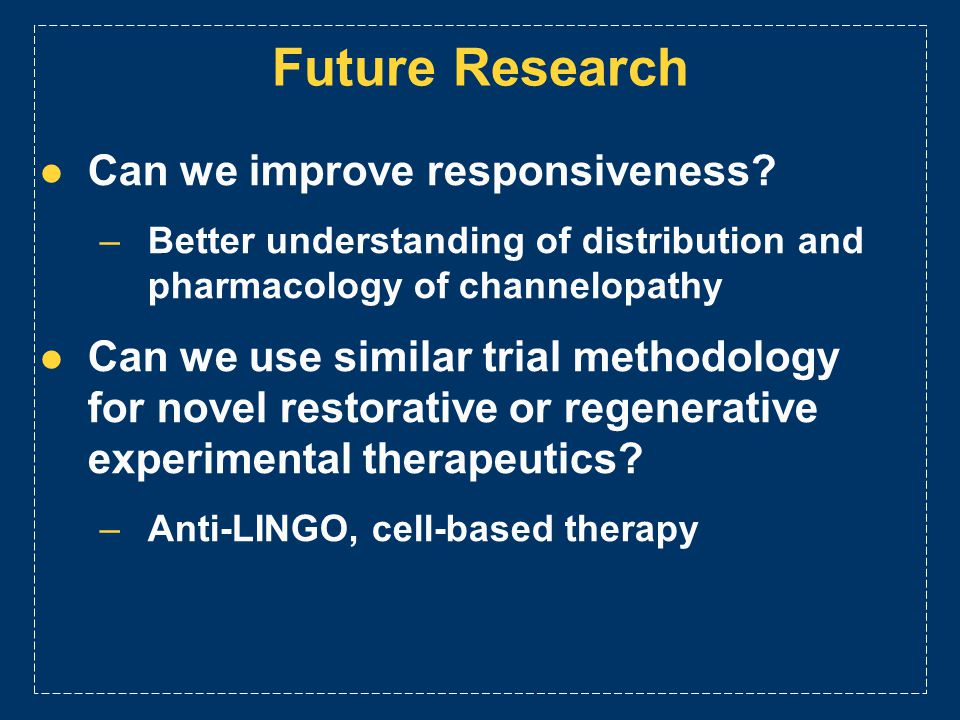 Future Research Can we improve responsiveness