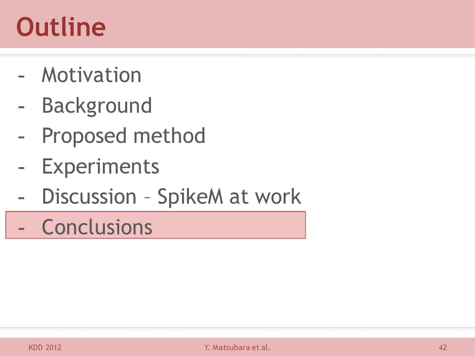 Outline Motivation Background Proposed method Experiments