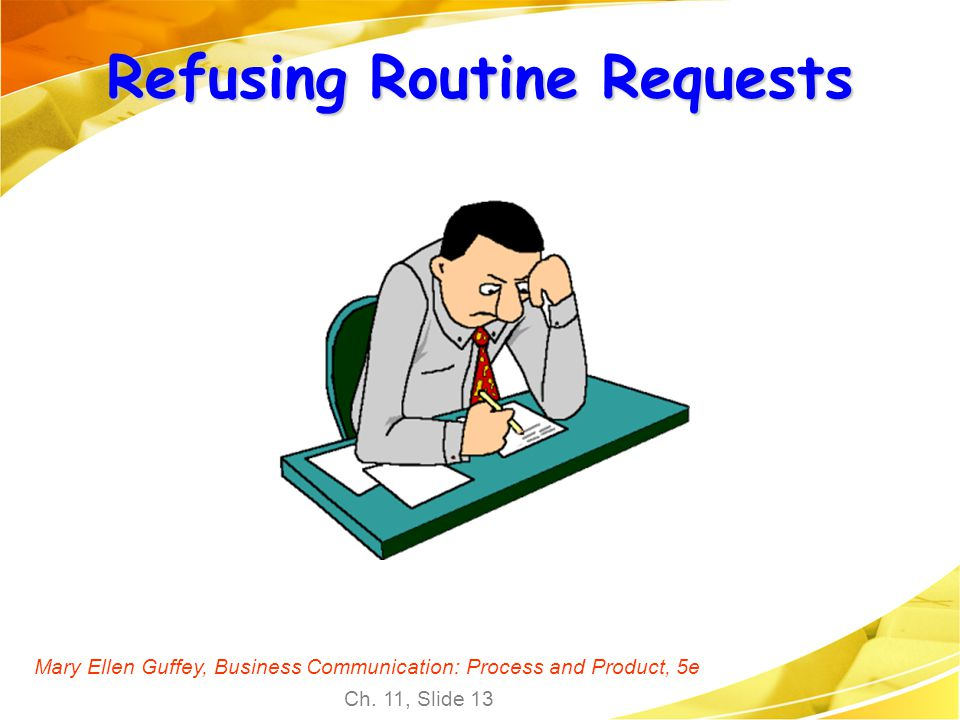 Refusing Routine Requests