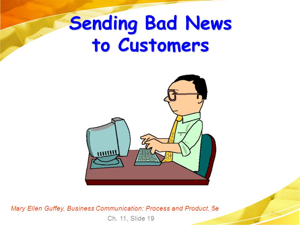 Sending Bad News to Customers
