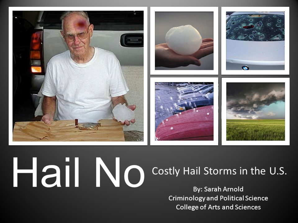 Costly Hail Storms in the U.S.