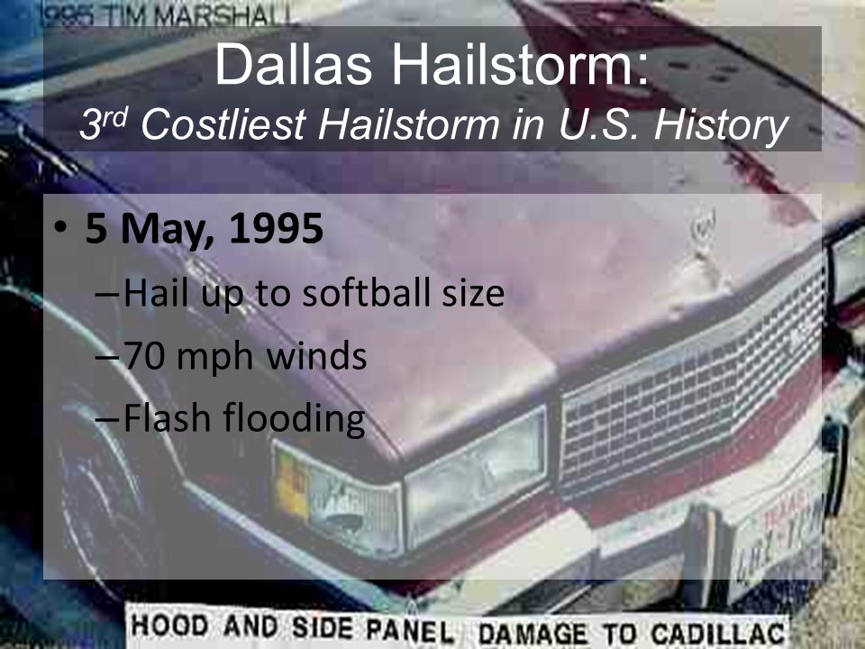 Dallas Hailstorm: 3rd Costliest Hailstorm in U.S. History