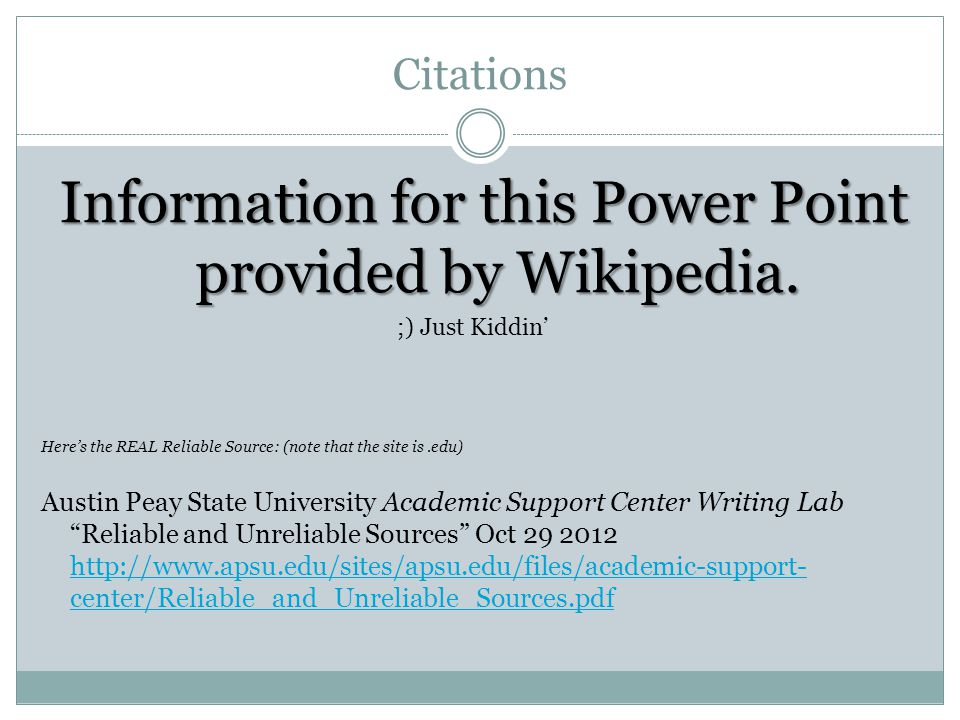 Information for this Power Point provided by Wikipedia.