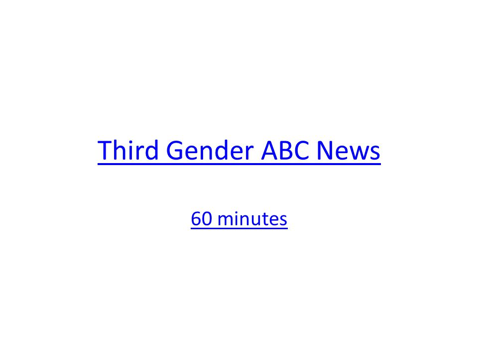 Third Gender ABC News 60 minutes