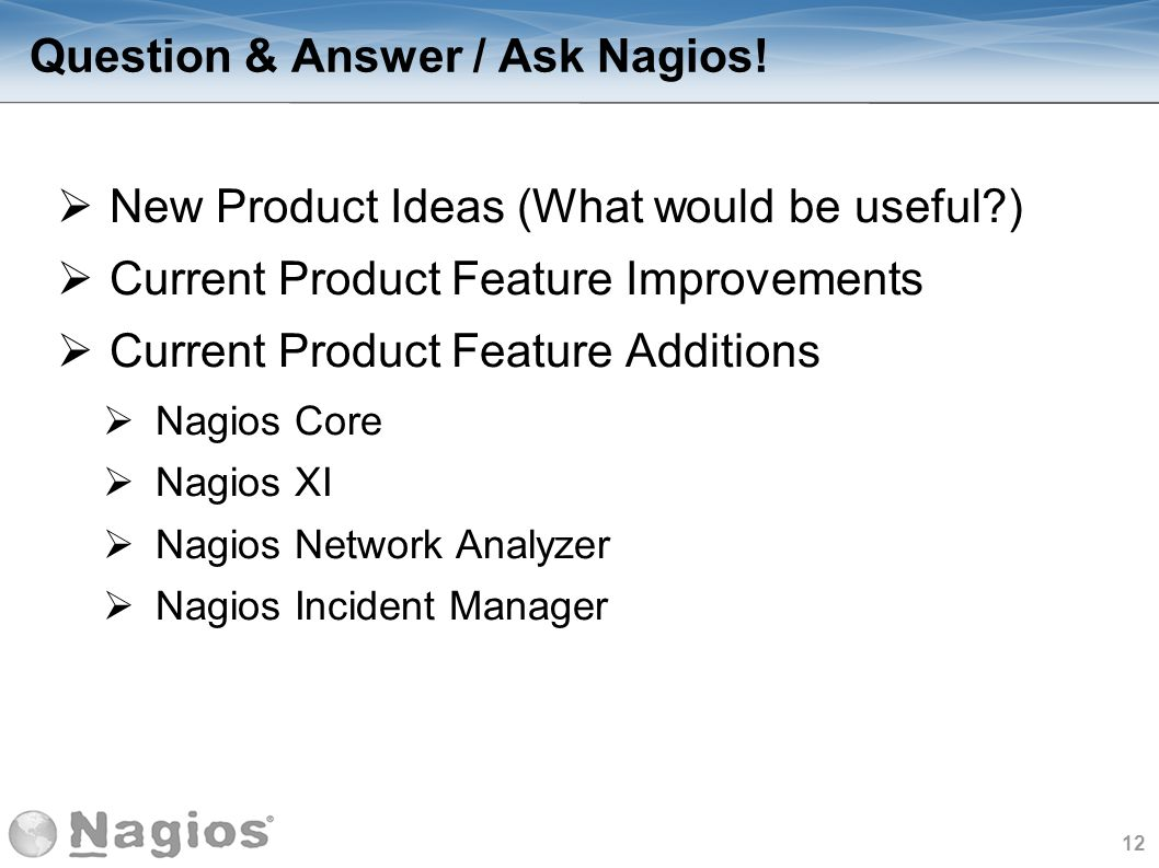 Question & Answer / Ask Nagios!
