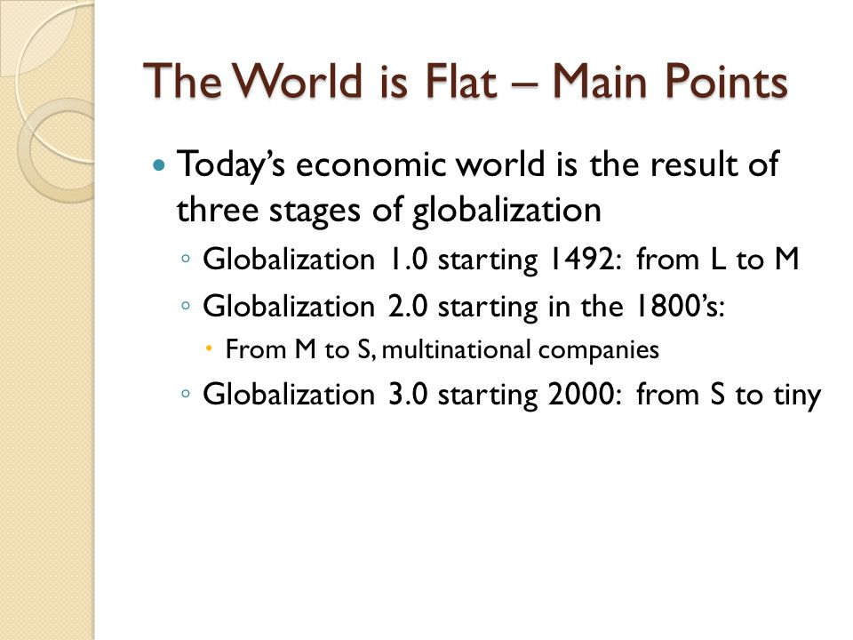 The World is Flat – Main Points