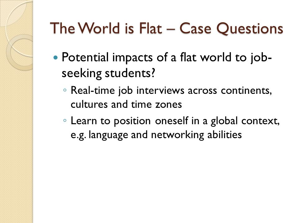 The World is Flat – Case Questions