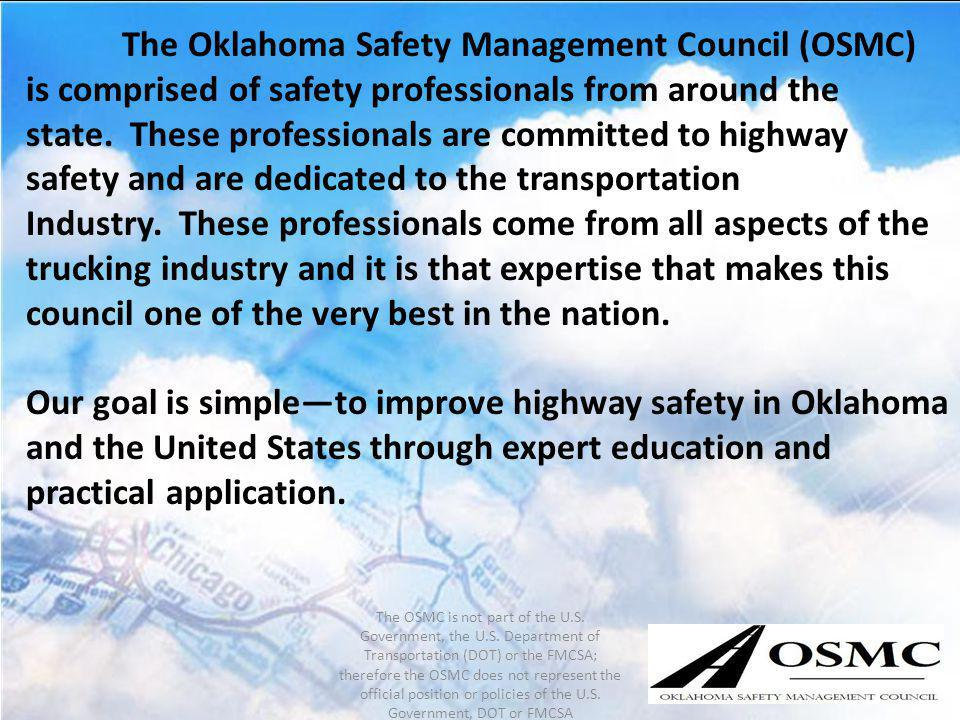 The Oklahoma Safety Management Council (OSMC)