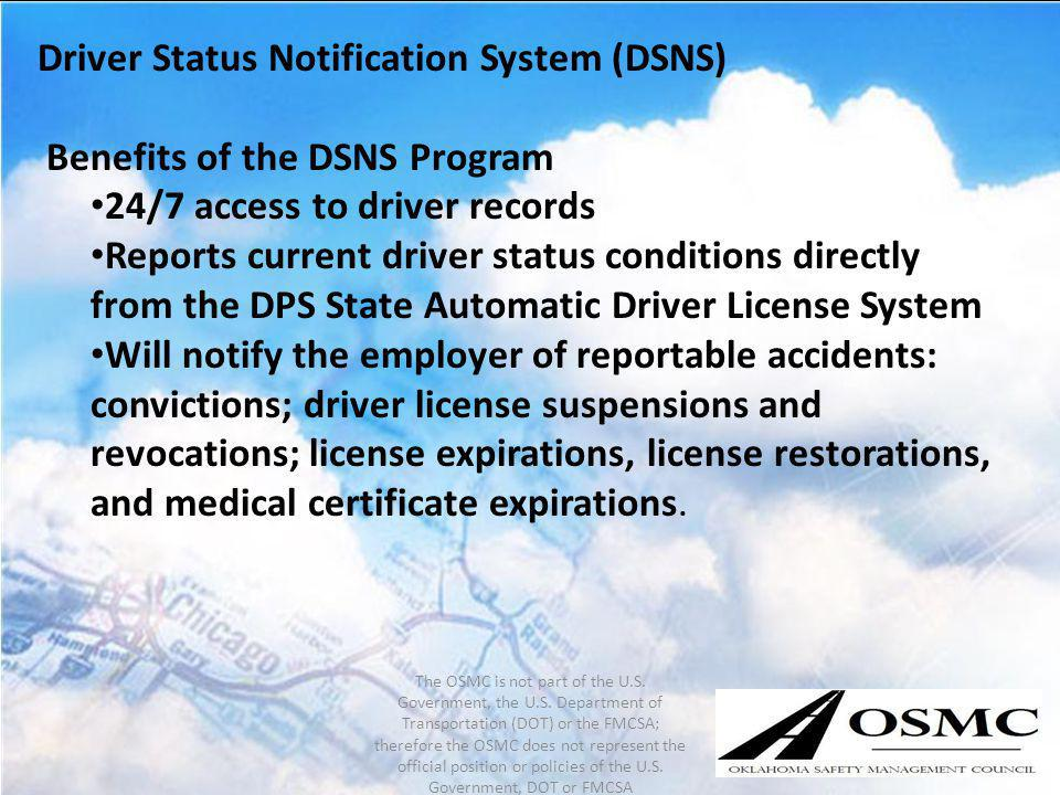 Driver Status Notification System (DSNS) Benefits of the DSNS Program