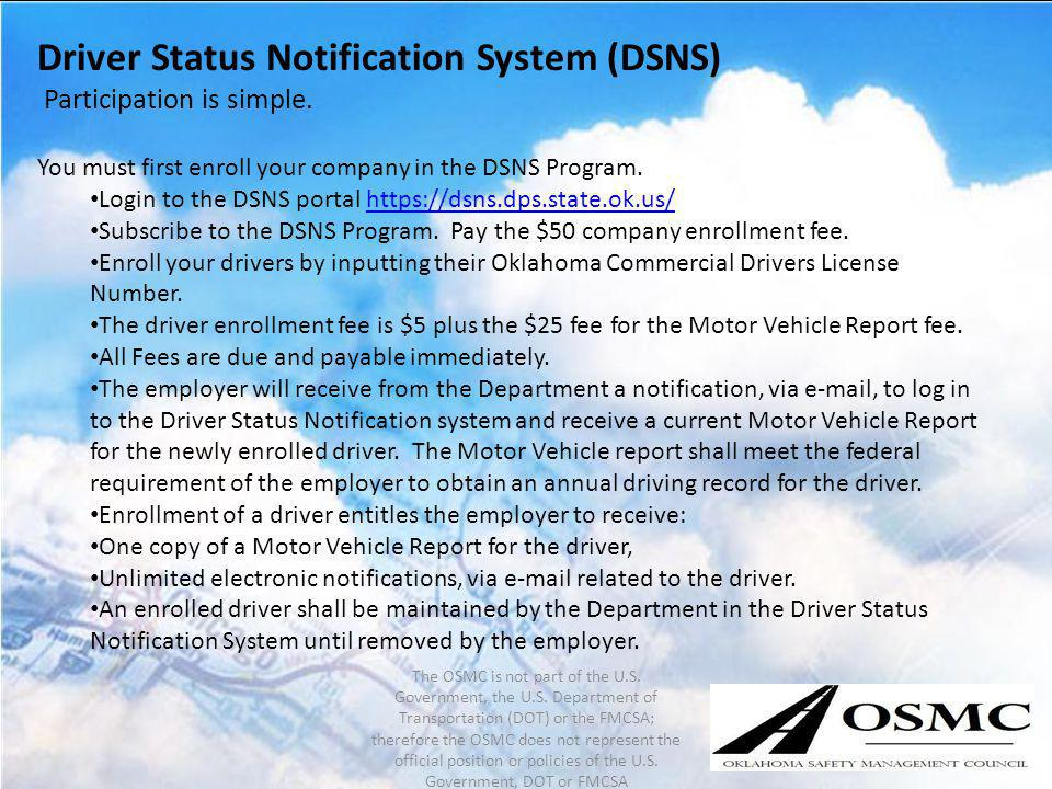 Driver Status Notification System (DSNS)