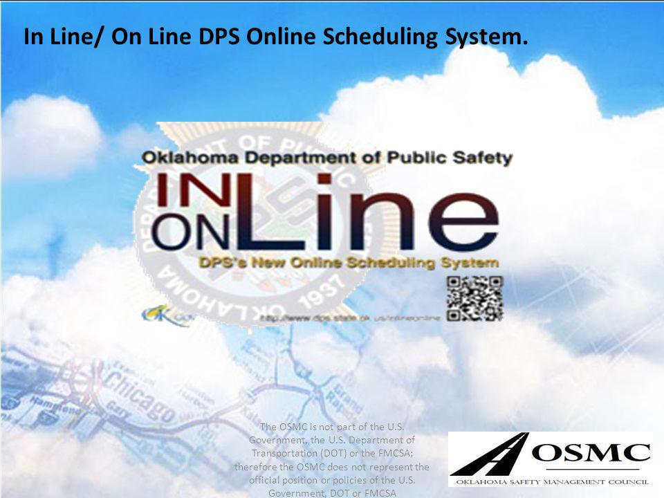 In Line/ On Line DPS Online Scheduling System.
