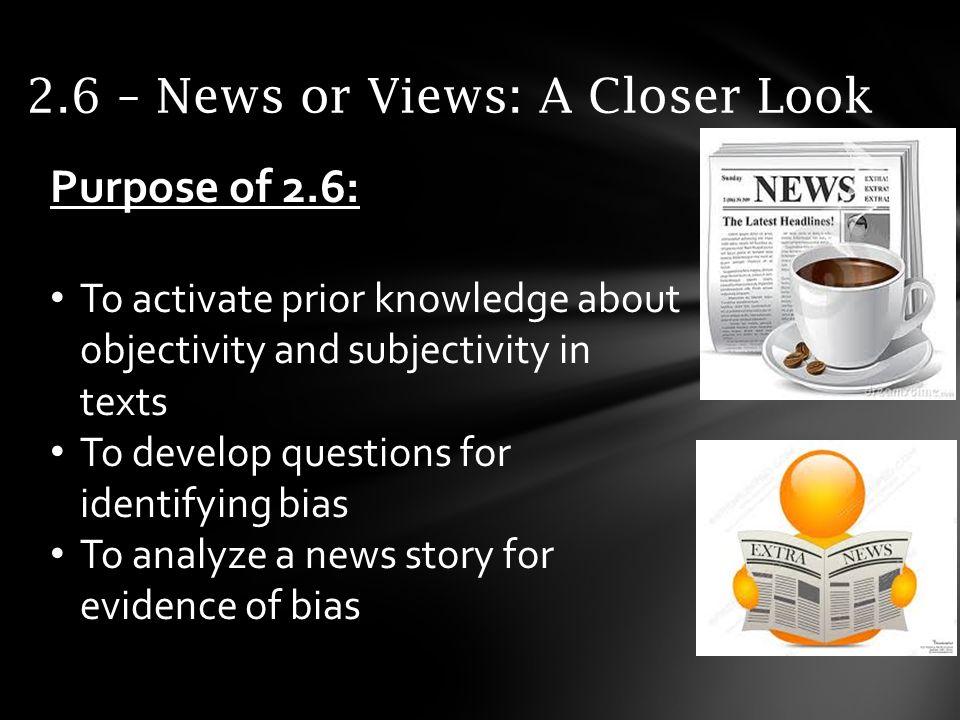 2.6 – News or Views: A Closer Look
