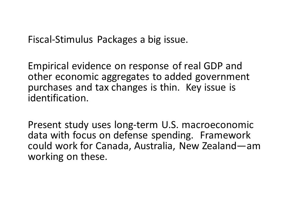 Fiscal-Stimulus Packages a big issue.