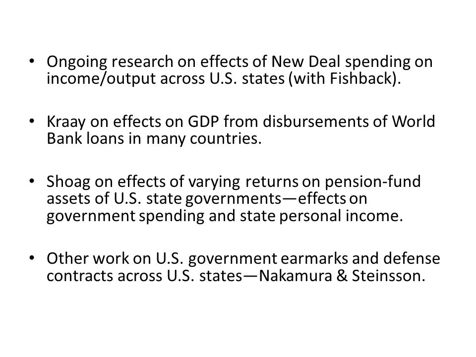 Ongoing research on effects of New Deal spending on income/output across U.S. states (with Fishback).