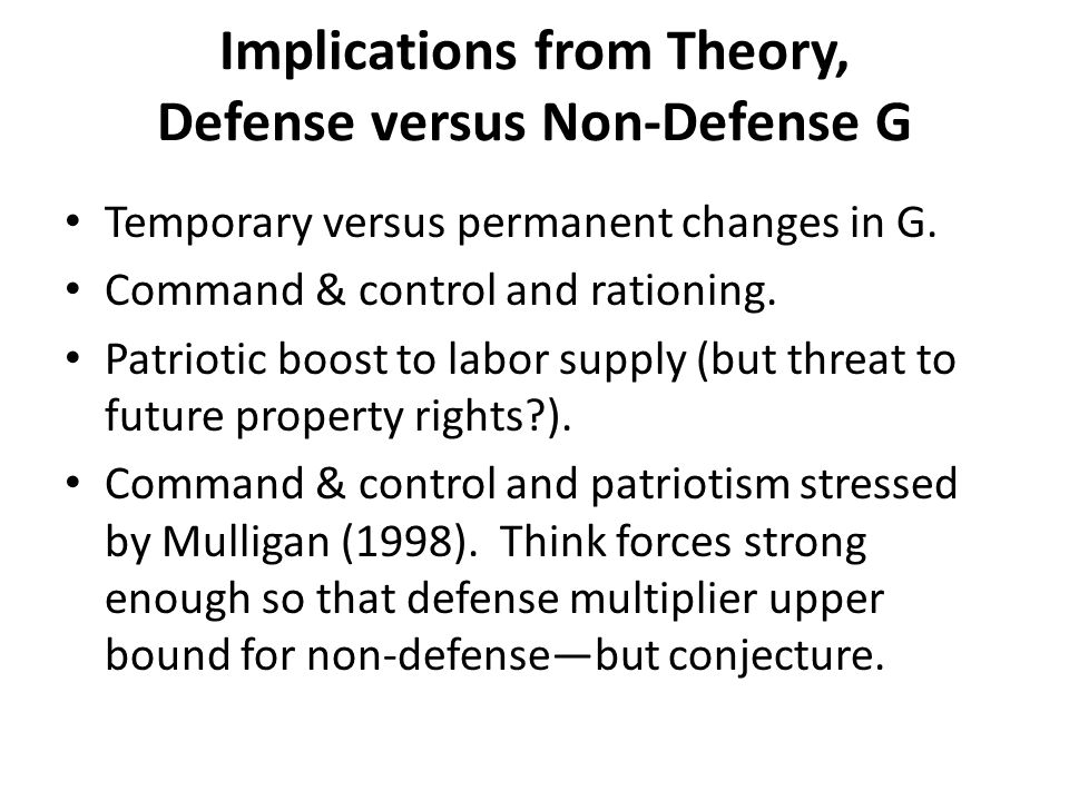 Implications from Theory, Defense versus Non-Defense G